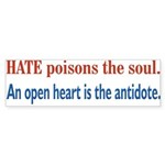 Hate Poisons the Soul Bumper Sticker