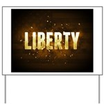 Liberty Yard Sign