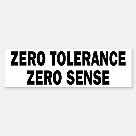 Zero Tolerance Bumper Bumper Bumper Sticker