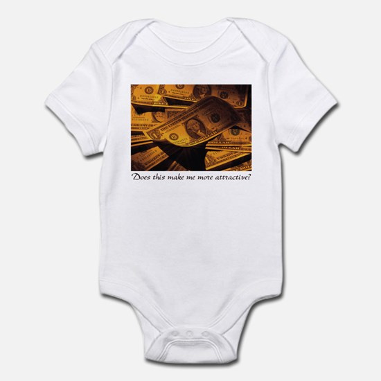 Does money make me attractive Infant Bodysuit