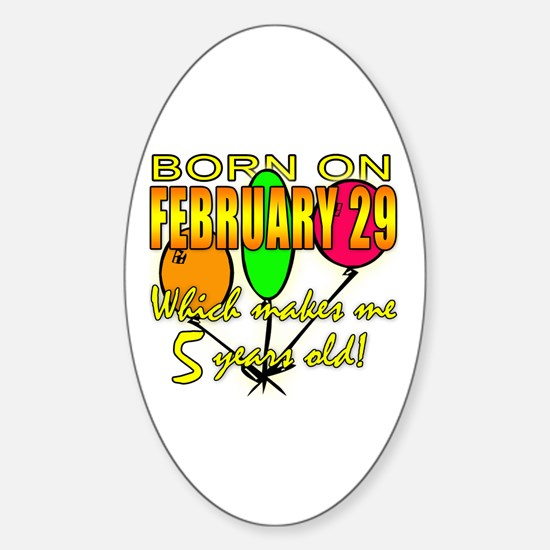 Leap Year Birthday 5 Years Ol Sticker (Oval 10 pk)