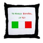 Yo hablo español/Throw Pillow