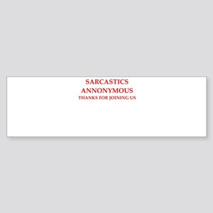 sarcastic Bumper Sticker