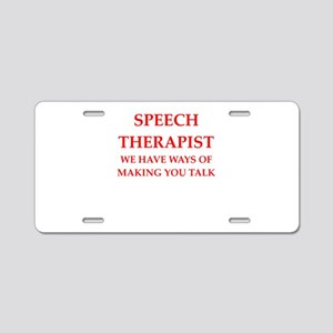speech therapist Aluminum License Plate