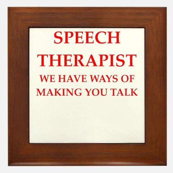 speech therapist Framed Tile