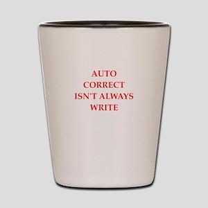 auto correct Shot Glass
