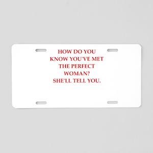 perfect woman Aluminum License Plate