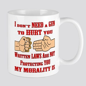 My Morality Protects You Mug