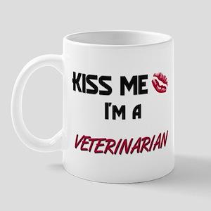 Kiss Me I'm a VETERINARIAN Mug