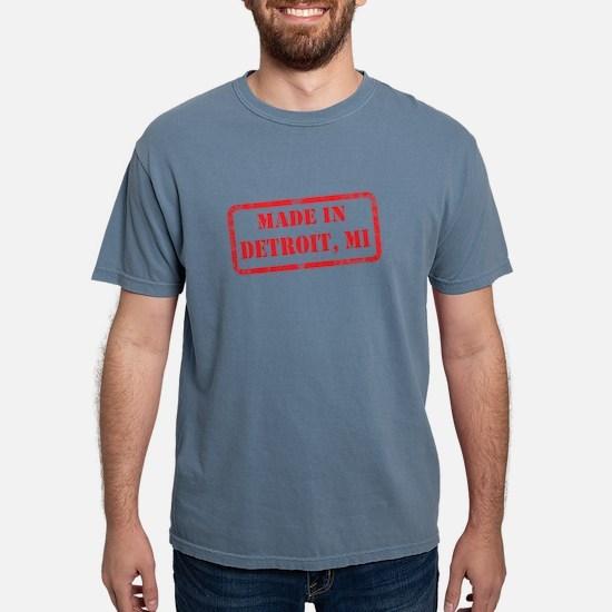 MADE IN DETROIT, MI T-Shirt