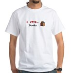 I Love Books White T-Shirt