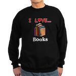 I Love Books Sweatshirt (dark)