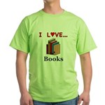 I Love Books Green T-Shirt
