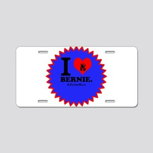 I Love Bernie Aluminum License Plate