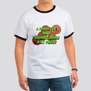 A penny for your thoughts humor T-Shirt
