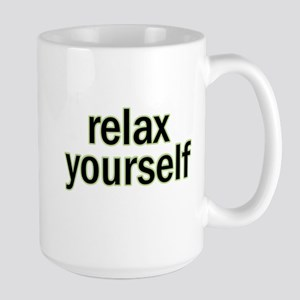 Relax Yourself text Mugs