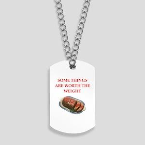 meatloaf Dog Tags