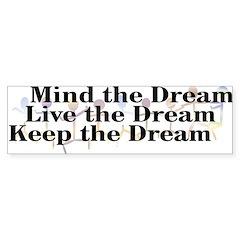 Live the Dream Bumper Bumper Sticker