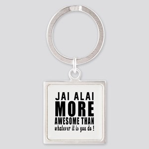 Jai Alai More Awesome Designs Square Keychain
