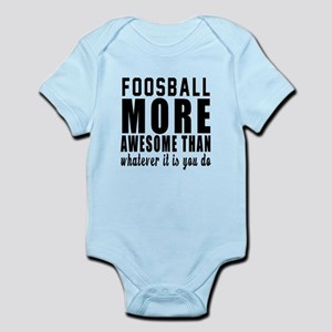 Foosball More Awesome Designs Infant Bodysuit
