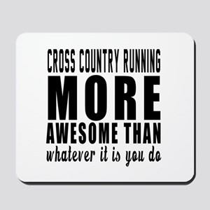 Cross Country Running More Awesome Desig Mousepad