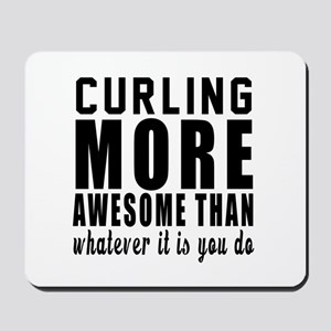 Curling More Awesome Designs Mousepad