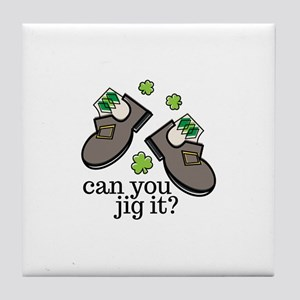 Can You Jig It Tile Coaster