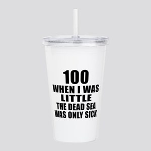 100 When I Was Little Acrylic Double-wall Tumbler
