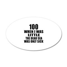 100 When I Was Little Birthd Wall Decal