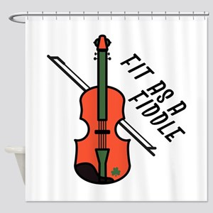 Fit As Fiddle Shower Curtain