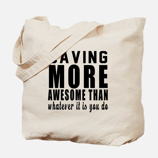 Caving More Awesome Designs Tote Bag