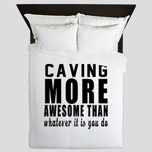 Caving More Awesome Designs Queen Duvet