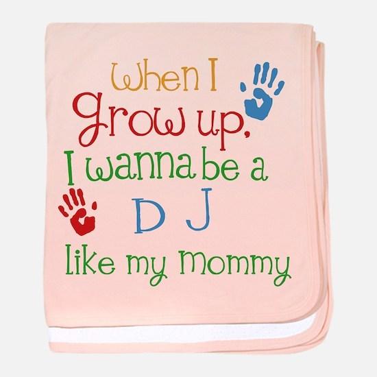 DJ Like Mommy baby blanket