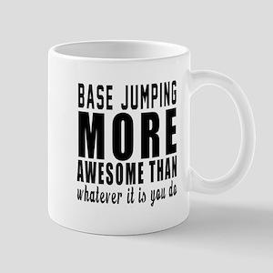Base Jumping More Awesome Designs Mug