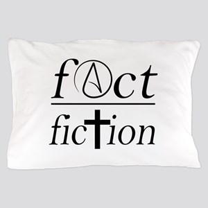fact over fiction atheist religion sci Pillow Case