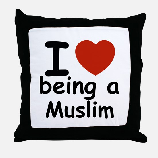 i love being a muslim Throw Pillow