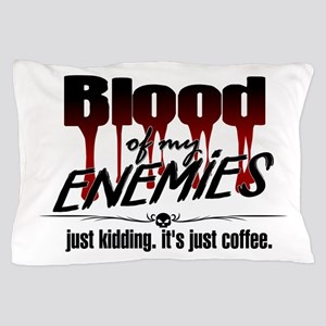Coffee Blood Pillow Case