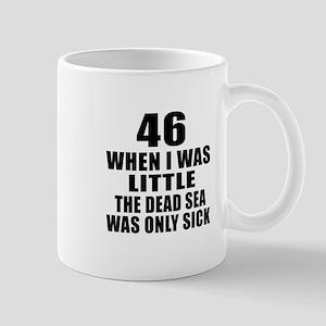 46 When I Was Little Birthday Mug