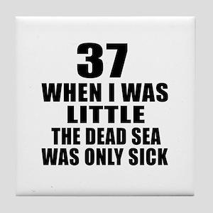37 When I Was Little Birthday Tile Coaster