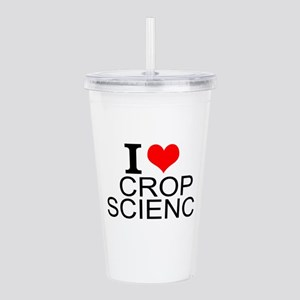 I Love Crop Science Acrylic Double-wall Tumbler