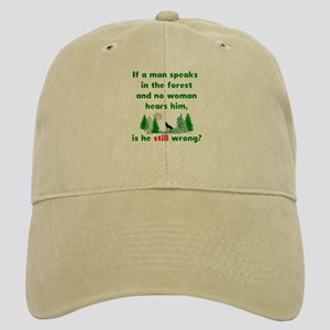 If A Man Speaks In The Forest Baseball Cap eef42d6522e