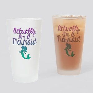 Actually, I'm A Mermaid Drinking Glass
