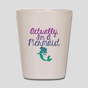 Actually, I'm A Mermaid Shot Glass