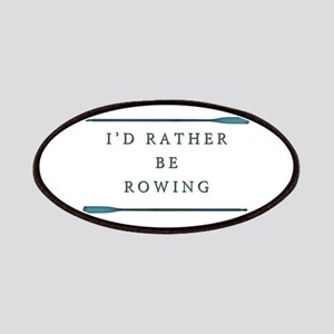 I'd rather be rowing Patch