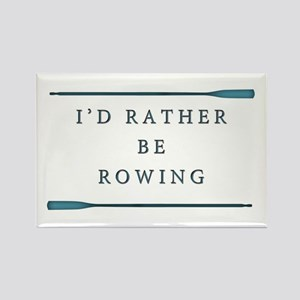 I'd rather be rowing Magnets