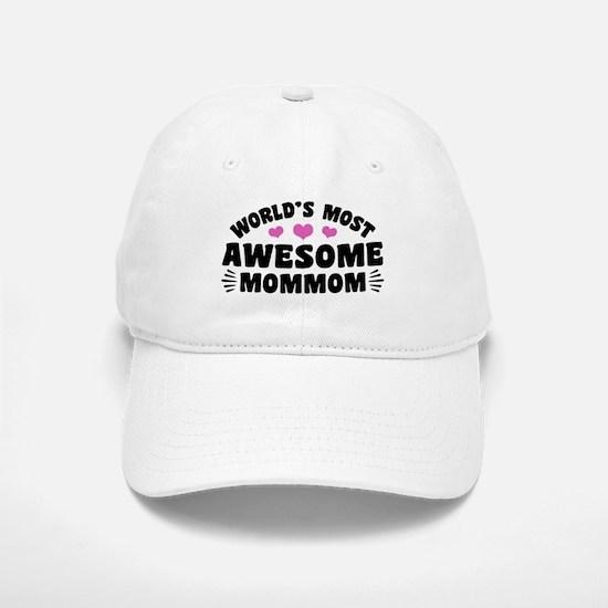 World's Most Awesome MomMom Baseball Baseball Cap