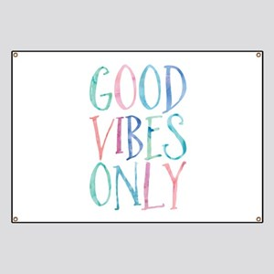 Good Vibes Only Banner