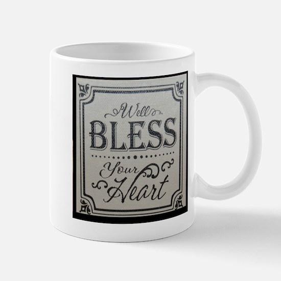 well bless your heart Mugs