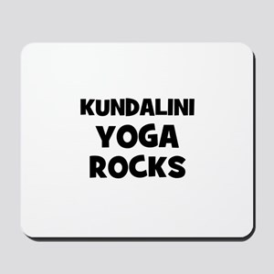 Kundalini Yoga Rocks Mousepad