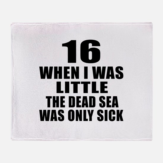 16 When I Was Little Birthday Throw Blanket